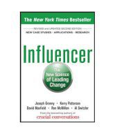Influencer : The New Science of Leading Change 2nd Edit...