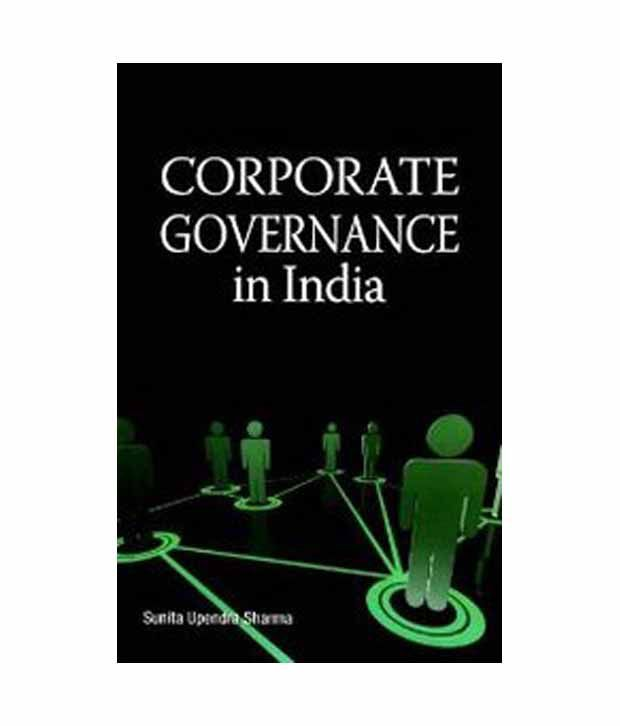 Regulatory framework for Corporate Governance in India