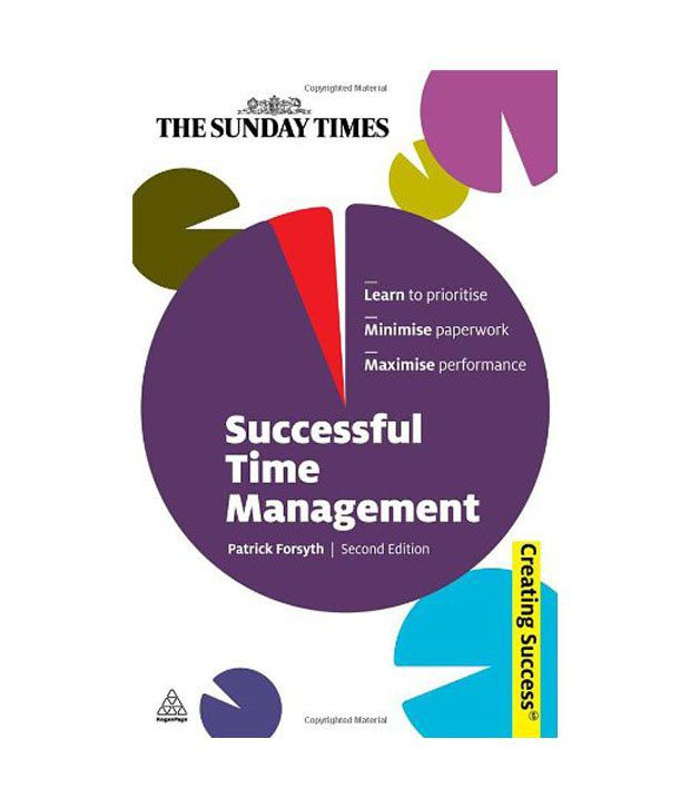 time management and my success in Managing my time isn't about squeezing as many tasks into my day as possible  21 time management tips  the day has already been a success.