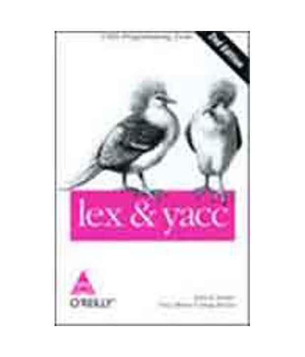 Lex & Yacc, 2/Ed