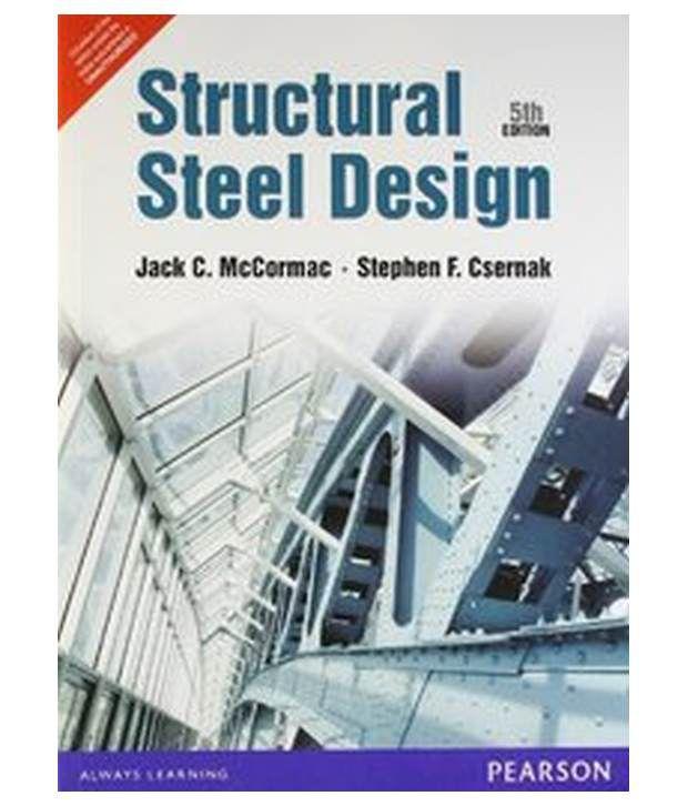 Structural steel design paperback buy structural steel for Structural steel home designs