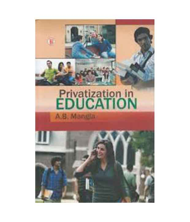 """privatization of education Does privatization serve the public interest  and gave money to state and local governments to support functions ranging from education  """"privatization."""