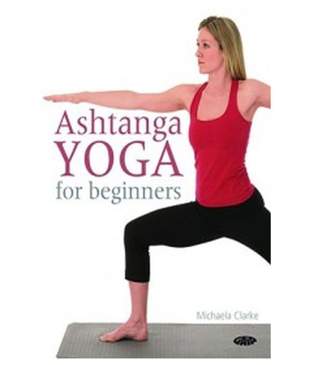 Ashtanga Yoga For Beginners: Buy Ashtanga Yoga For ...