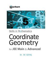 Skills in Mathematics Coordinate Geometry for JEE Main & Advanced Paperback (English) 2015
