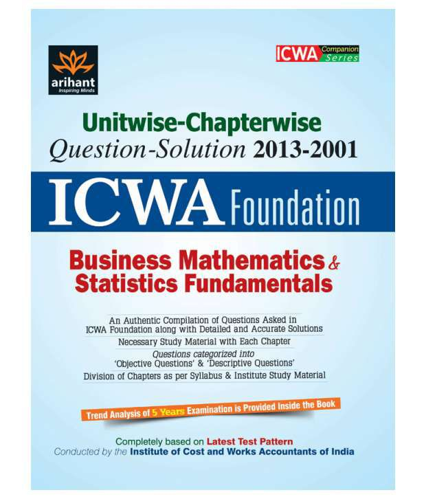 Unitwise-Chapterwise ICWA Foundation Business Mathematics & Statistics  Fundamentals
