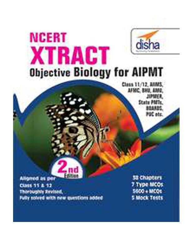 NCERT Xtract - Objective Biology for Class 11 & 12, AIPMT, AIIMS, JIPMER,  BHU, AMU, State PMTs Paperback (English) 2nd Edition