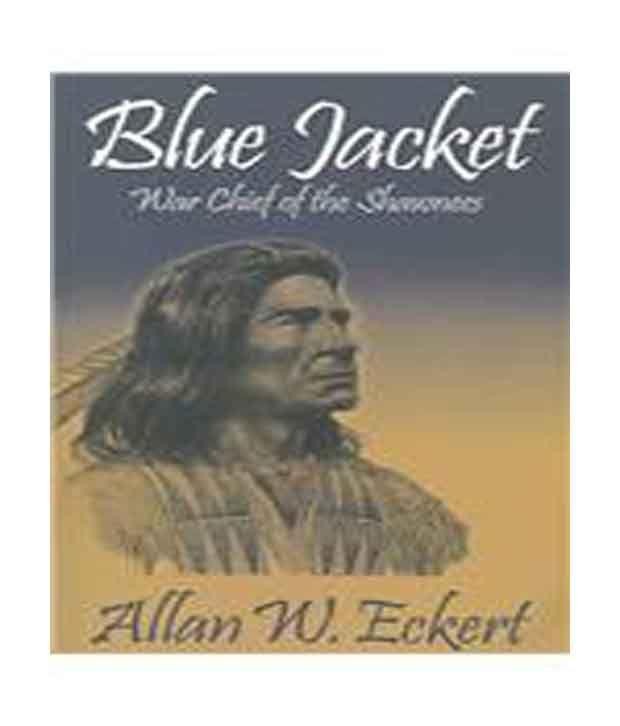 Blue Jacket: War Chief of the Shawnees: Buy Blue Jacket: War Chief