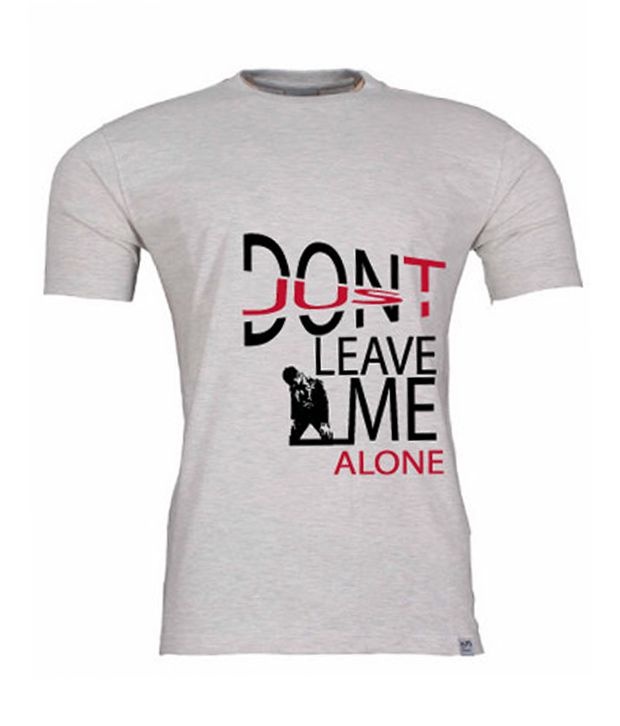 2M Grey Don't Leave Me Alone T-Shirt