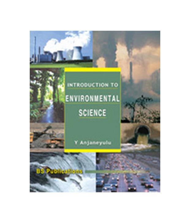 introduction to environmentalism Appropriate for undergraduate engineering and science courses in environmental engineering balanced coverage of all the major categories of environmental pollution, with coverage of current topics such as climate change and ozone depletion, risk assessment, indoor air quality, source-reduction and.
