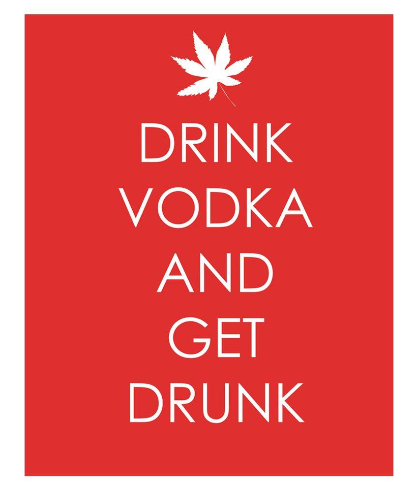 Drink Vodka & Get Drunk Canvas Poster in Red: Buy Art Emporio Drink ...