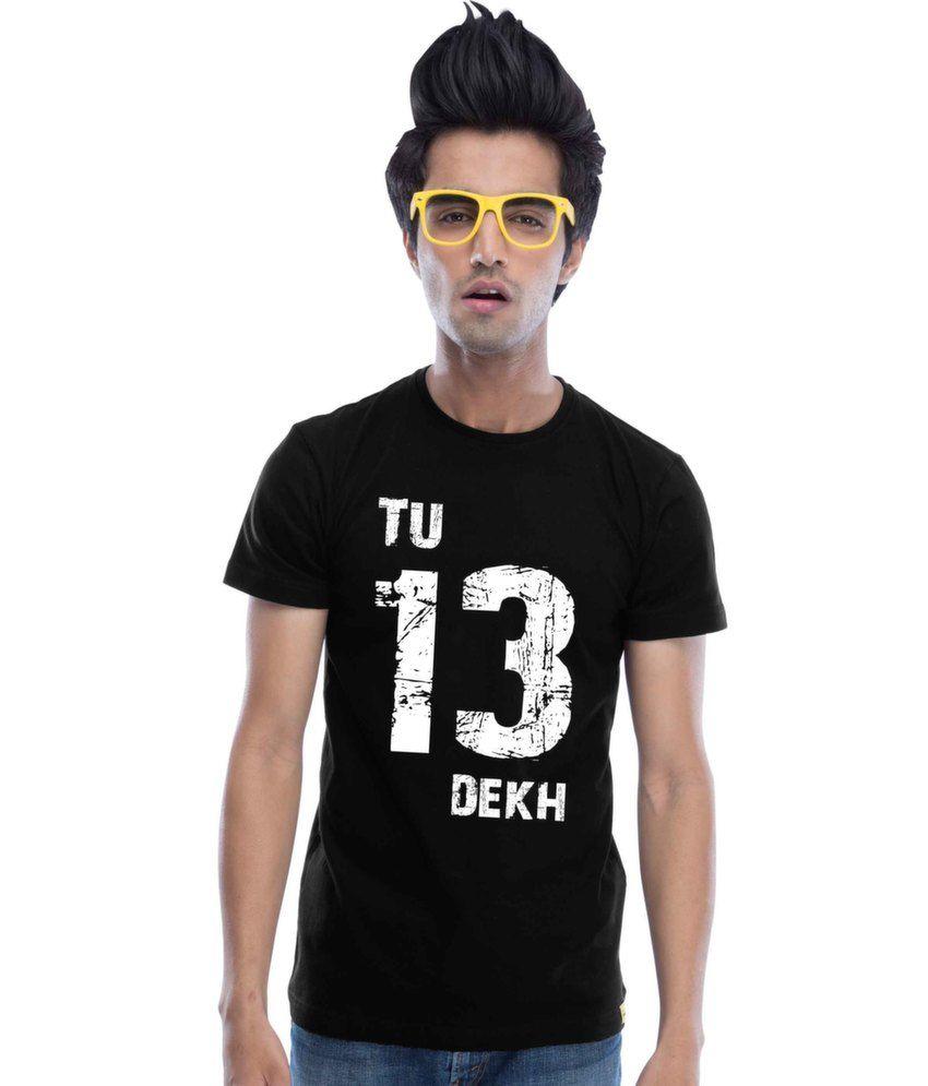 Black t shirt low price - Tu 13 Dekh Black Cotton Black T Shirt