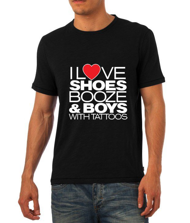 Love Shoes Booze and Boys with Tattoos T Shirt