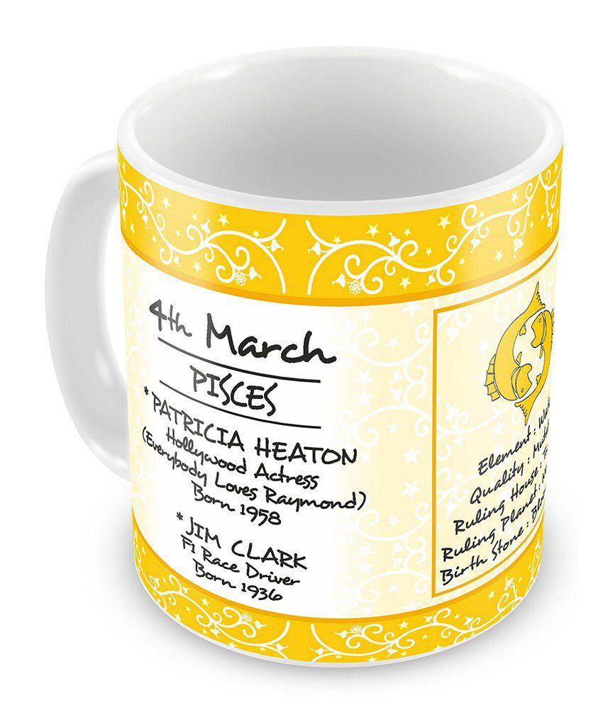 Everyday Gifts Happy Birthday 4th Mar Zodiac Mug