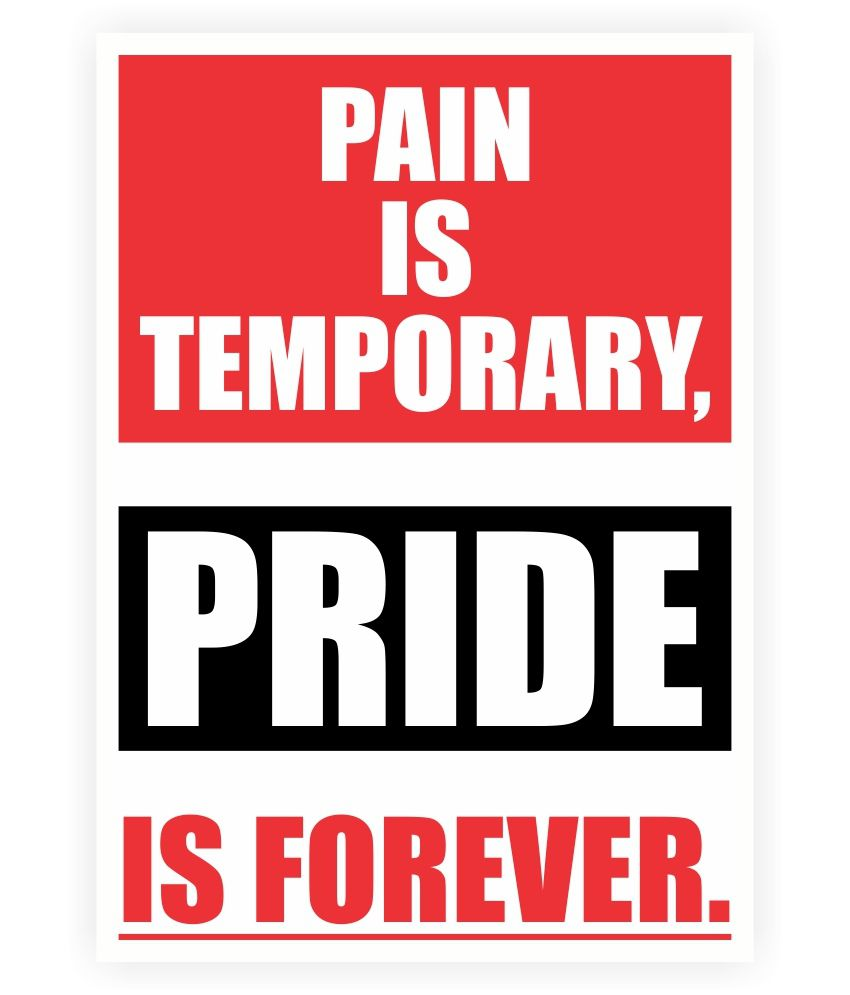 Lab No 4 Pain Is Temporary Pride Is Forever Gym Inspirational Quotes Poster