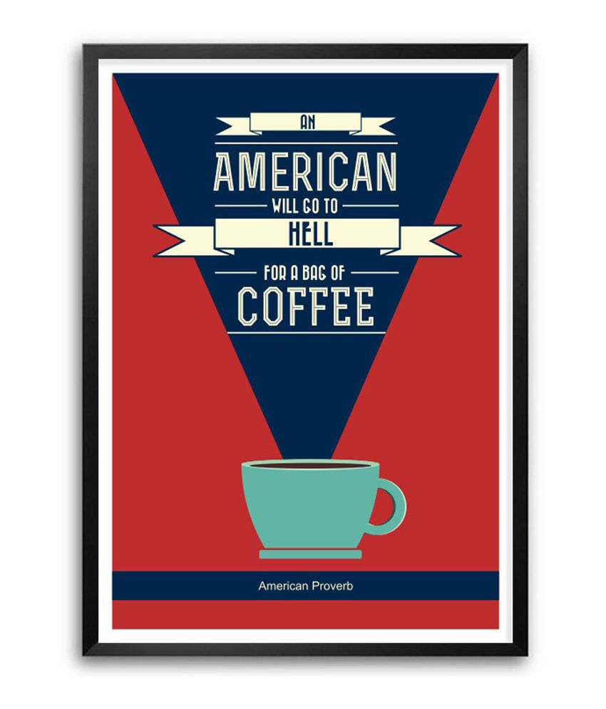 Lab No 4 Coffee Quotes Poster Americian Proverb For Coffee Shop