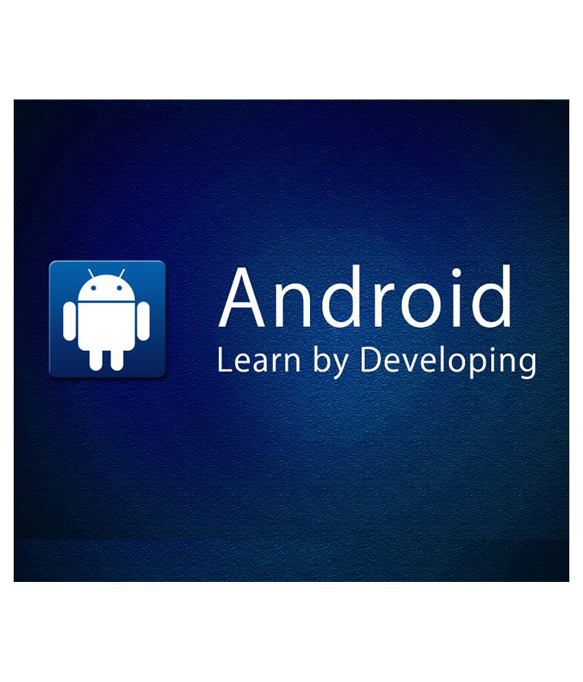 Android - Learn Android App Development from Scratch (e-Certificate  Course)-Online Video Training Material, Technical Support, Verifiable  Certificate