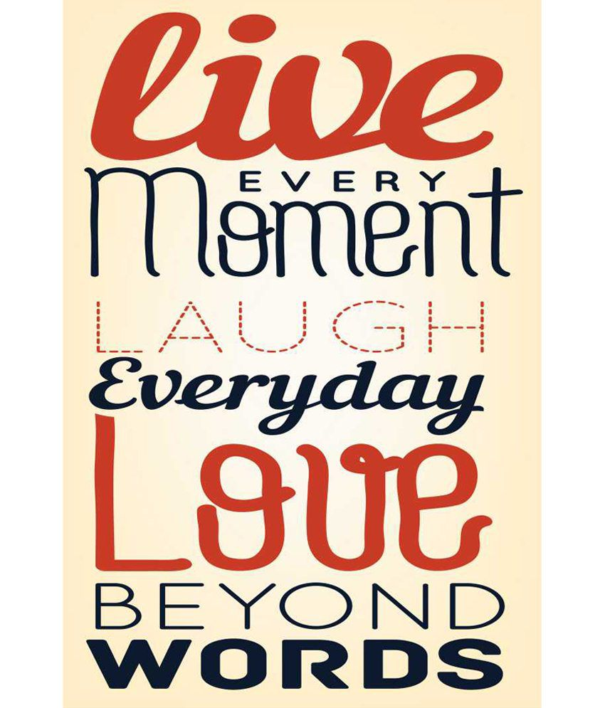 Prithish Live Every Moment Laugh Everyday Love Beyond Words Poster