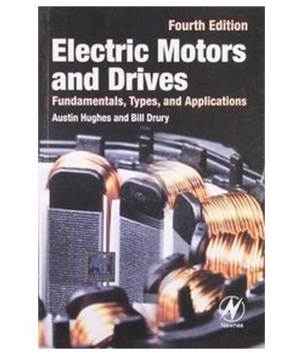 Electric motors and drives fundamentals types and for Ac dc motors and drives fundamentals