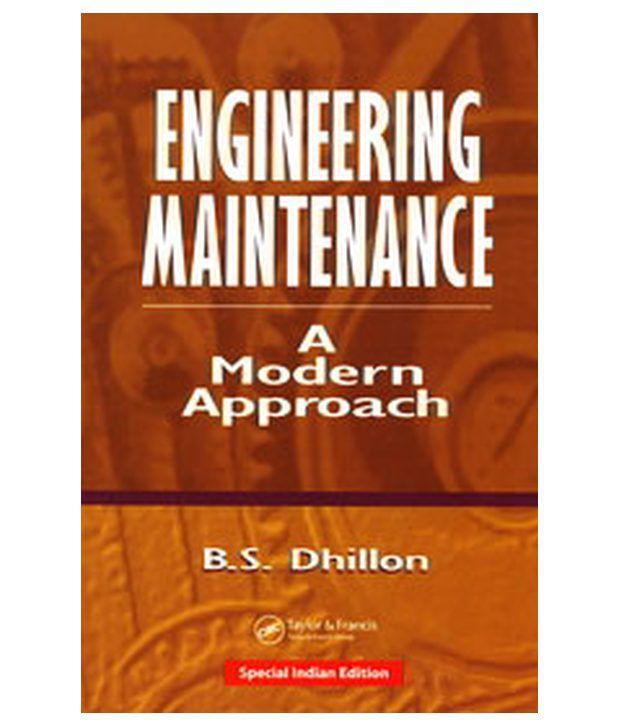 Engineering Maintenance: A Modern Approach