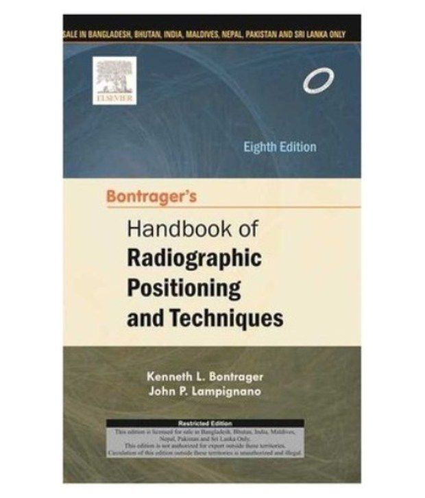 Bontragers Handbook Of Radiographic Positioning And Techniques 8