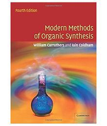 Modern Methods of Organic Synthesis 4th Edition Paperback (English) 4th Edition