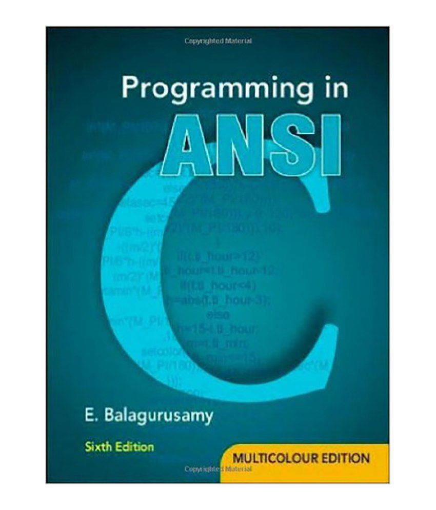 Programming in ansi c paperwork english 2012 buy Ansi c compiler online