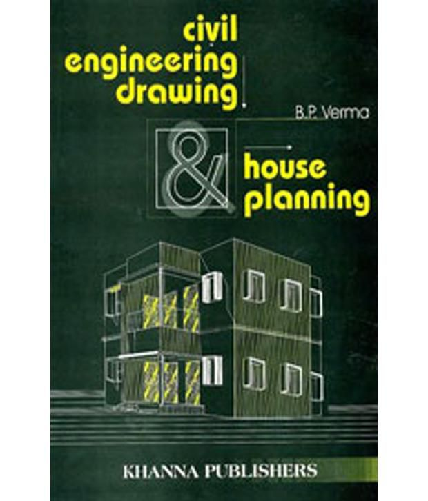 Civil Engineering Drawing And House Planning Paperback Buy Civil