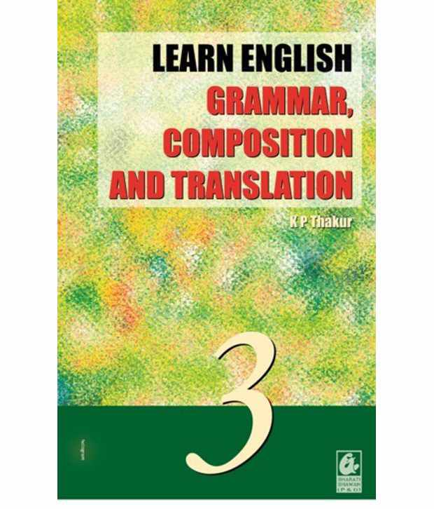 Learn English Grammar Composition Translation 3 Class 8 Anglo