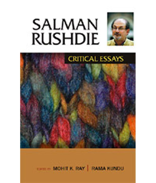 essays by salman rushdie Joseph anton : a memoir by salman rushdie ( book ) the jaguar smile : a nicaraguan journey by salman rushdie for rushdie : essays by arab and muslim writers in defense of free speech ( book ) the cambridge companion to salman rushdie.