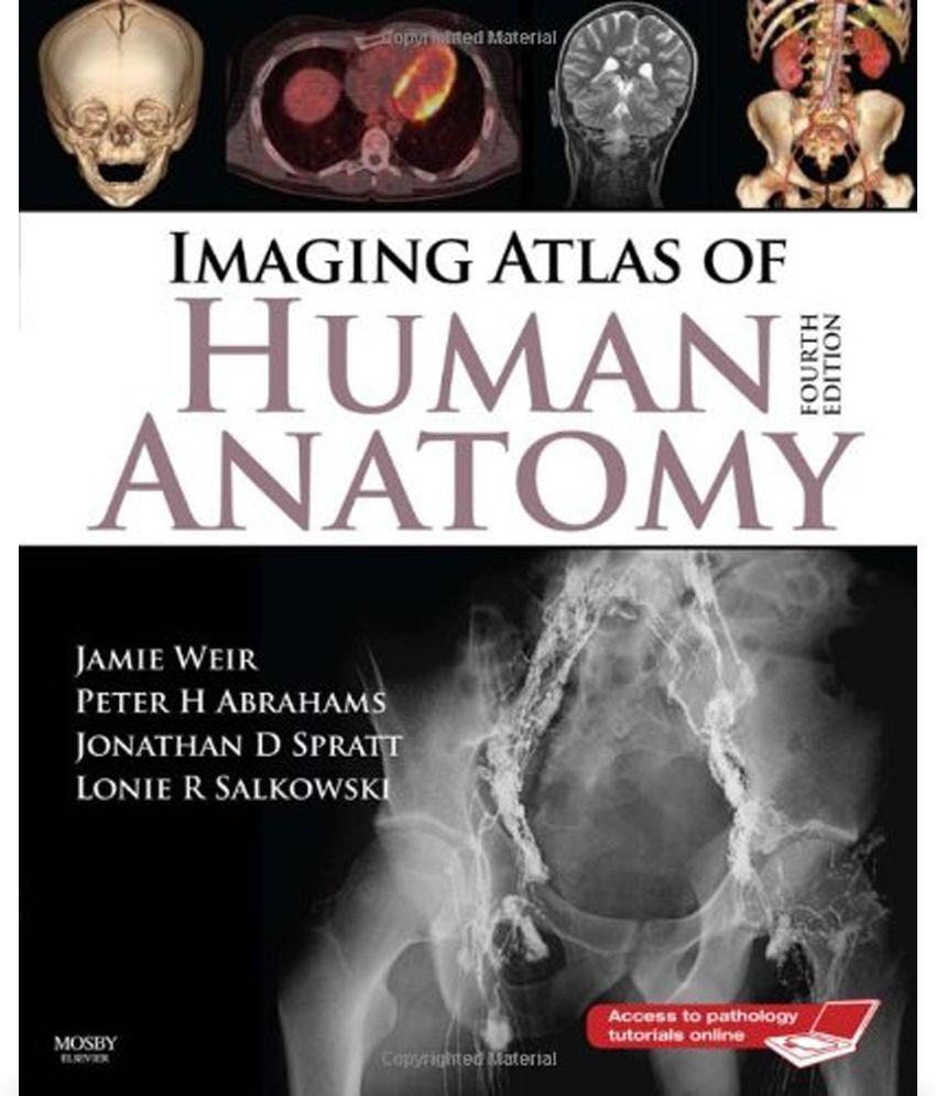 Imaging Atlas Of Human Anatomy Buy Imaging Atlas Of Human Anatomy