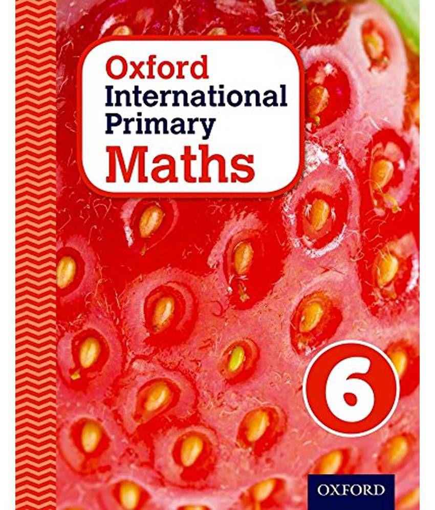 Workbooks primary mathematics workbook : Oxford International Primary Maths: Stage 6: Age 10 -11: Student ...