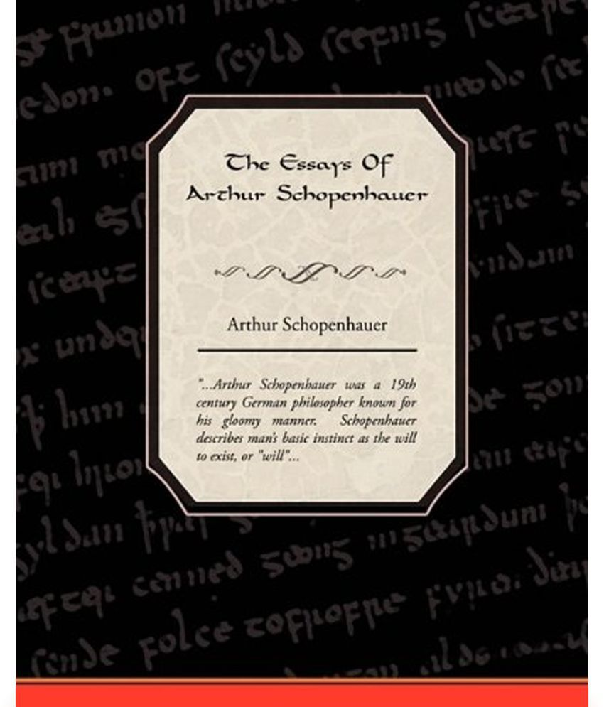 essays of schopenhauer amazon Buy it from: amazoncom amazoncouk essay on the freedom of the will by  arthur schopenhauer essay on the freedom of the will buy it from: amazon com.