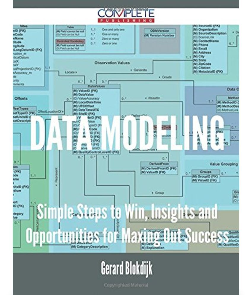 Data Modeling - Simple Steps to Win, Insights and Opportunities ...