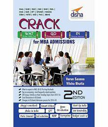Crack Wat/ Gd/ Pi For Mba Admissions 2nd Edition (cat/ Xat/ Iift/ Fms/ Snap/ Nmat/ Cmat/ Jbims Aspirants)
