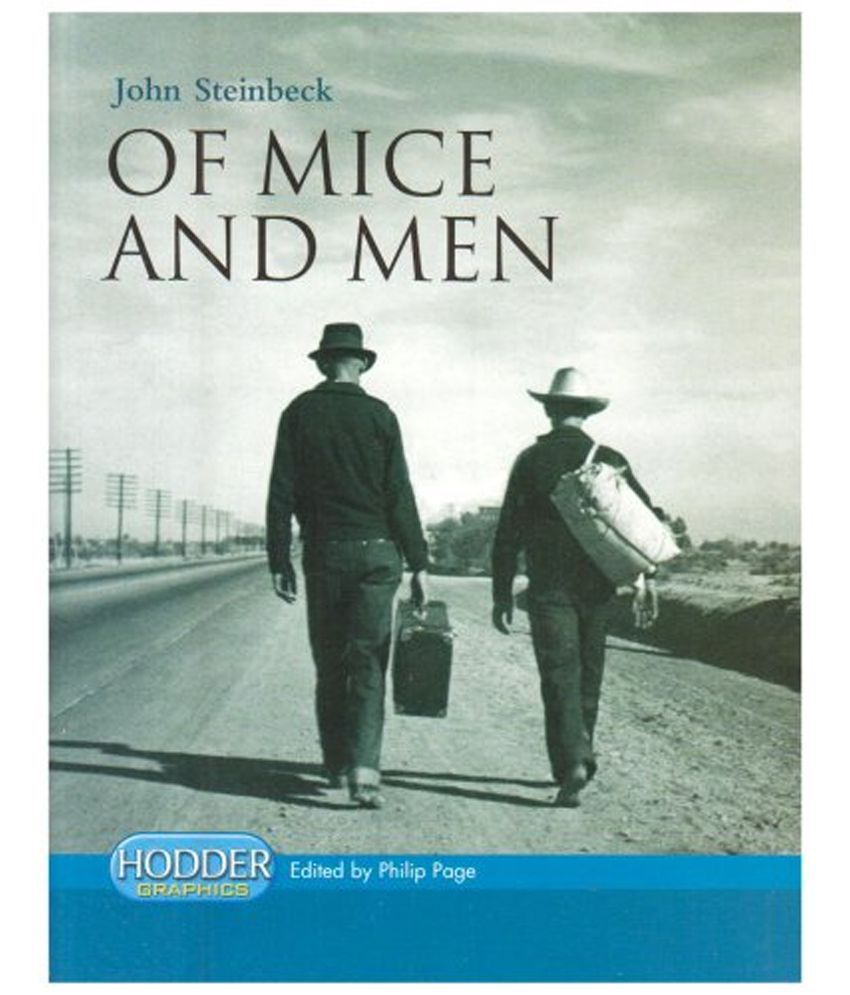 an analysis of the loneliness in the novel of mice and men by john steinbeck