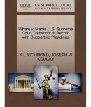 Wham V. Martin U.S. Supreme Court Transcript of Record with Supporting Pleadings
