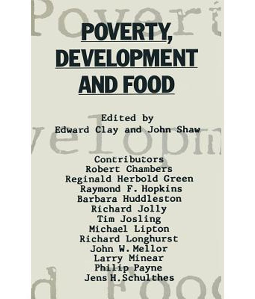 food essays poverty development and food essays in honour of h w  poverty development and food essays in honour of h w singer on poverty development and food essays