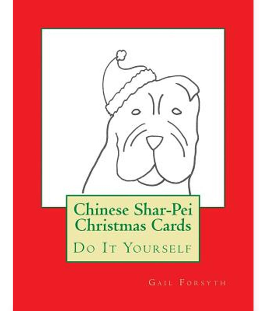 Chinese Shar-Pei Christmas Cards: Do It Yourself: Buy Chinese Shar ...