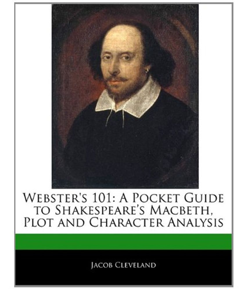 an analysis of climatic portion of shakespeares macbeth Free summary and analysis of the events in william shakespeare's macbeth that won't make you snore we promise.