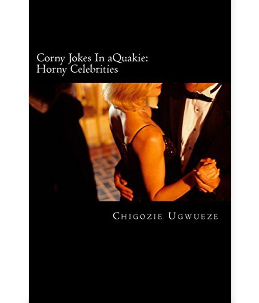 Corny Jokes In aQuakie: Horny Celebrities