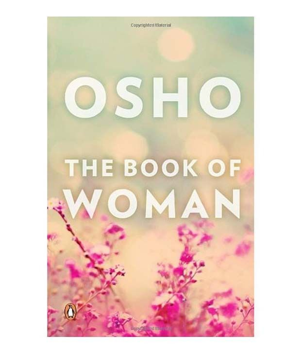The Book Of Woman Osho Buy The Book Of Woman Osho Online At Low