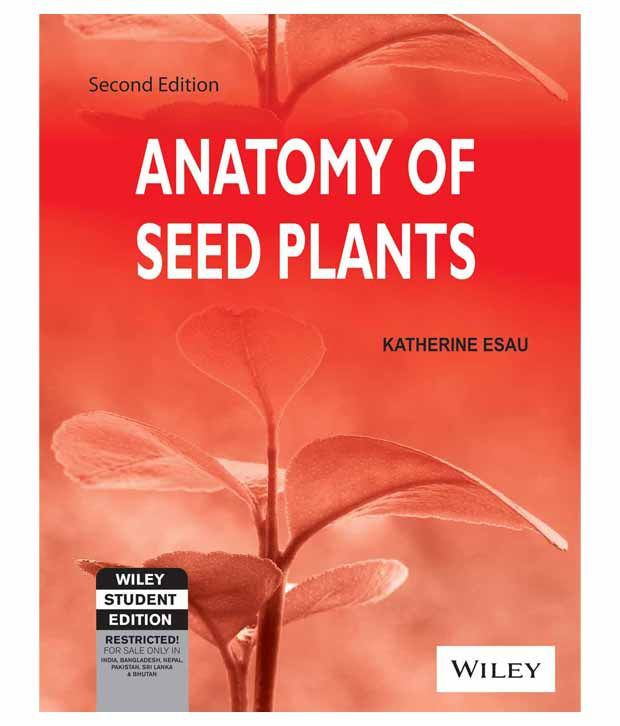 Anatomy Of Seed Plants 2nd Ed Buy Anatomy Of Seed Plants 2nd Ed