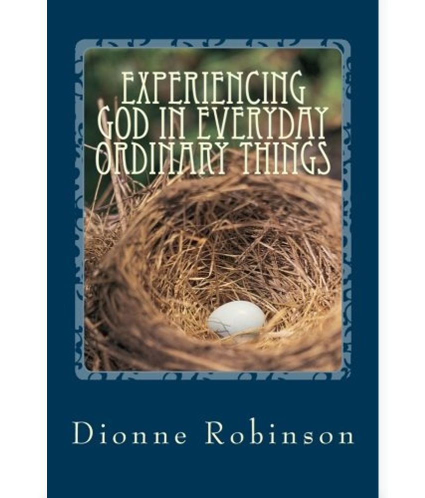 Guide Experiencing God in Everyday Ordinary Things