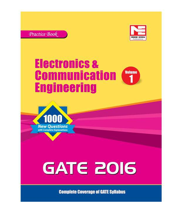 GATE Practice book 2016 : Electronics and Communication Engg. (Vol. 2)