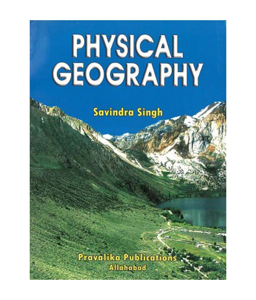 Physical Geography Buy Physical Geography Online At Low Price In India On Snapdeal