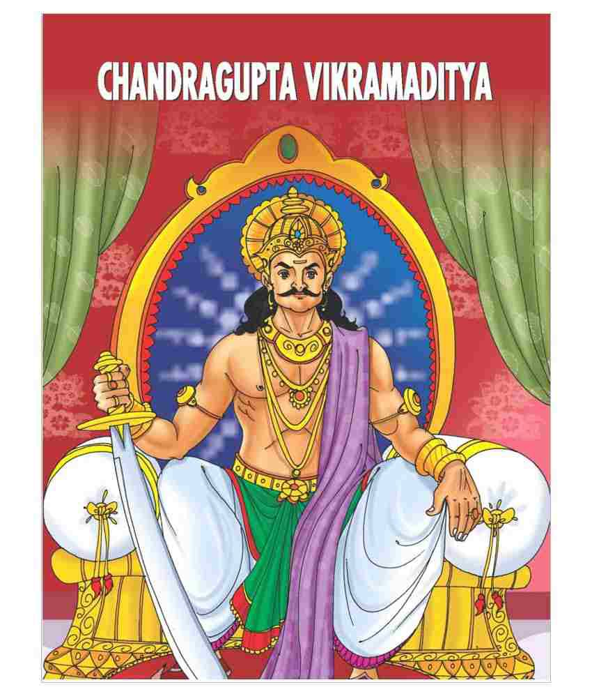 chandragupta vikramaditya Chandragupta ii (or vikramaditya) was the most celebrated king of gupta empire he was the son of the the great gupta emperor - samudragupta his mother was datta devi.