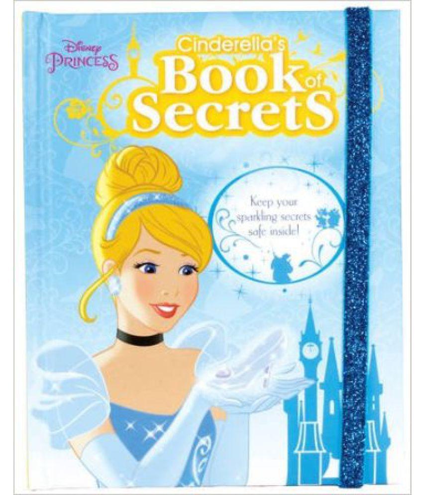 Disney Princess Cinderella`s Book of Secrets Paperback ...