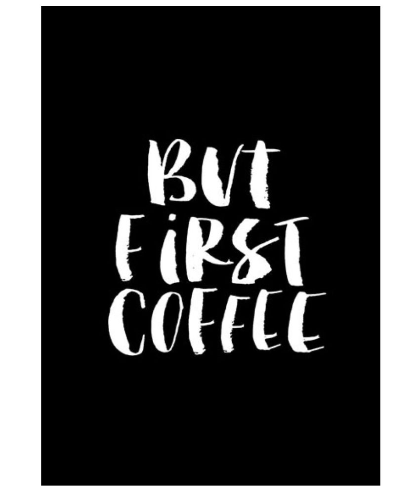 ULTA ANDA But First Coffee Quote A3 Canvas Art Prints