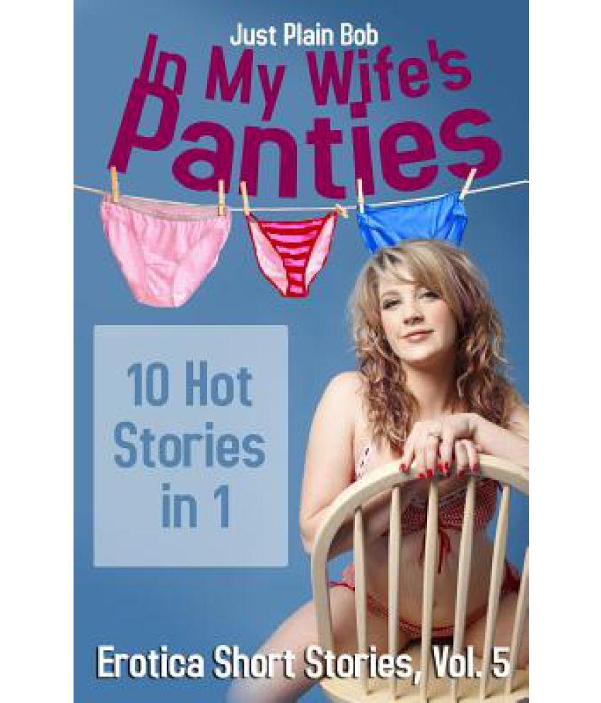 Hot Wife Stories Panties HD
