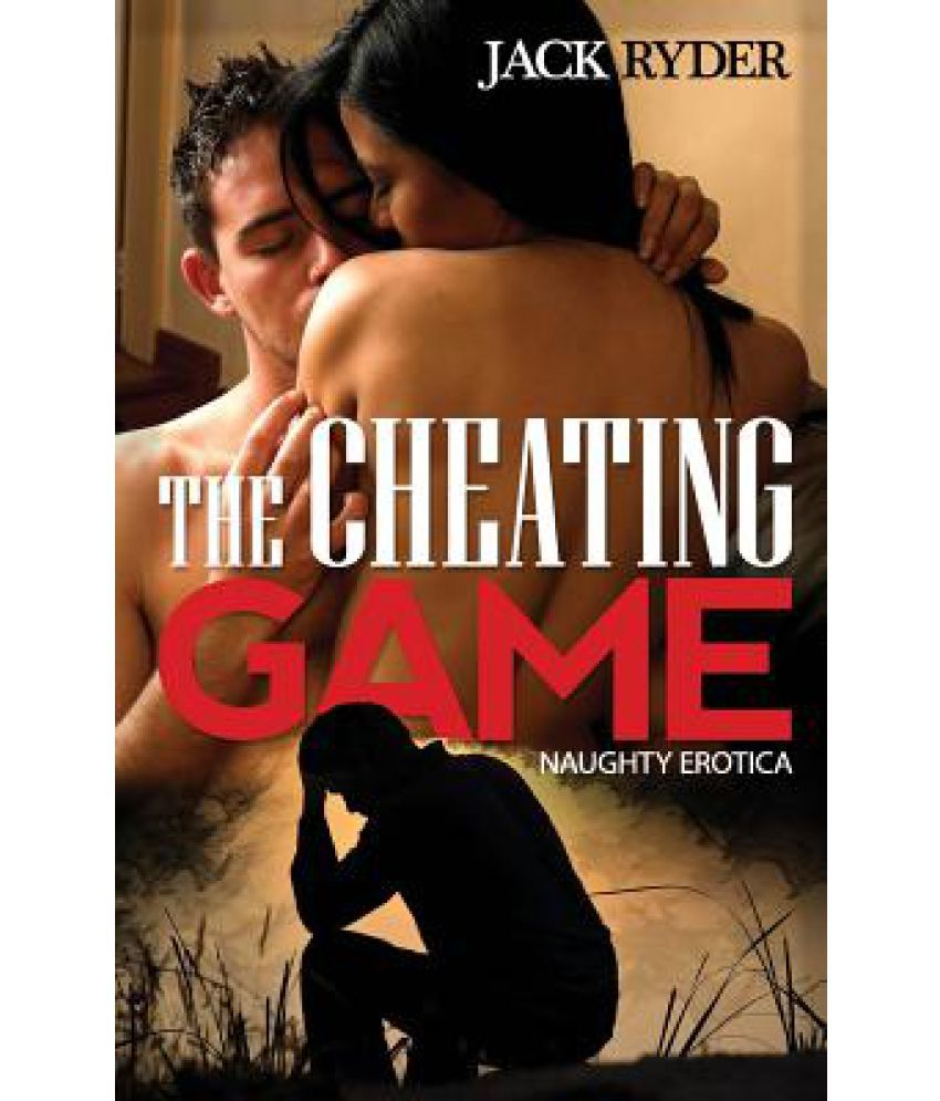 The Cheating Game: Naughty Erotica: Buy The Cheating Game: Naughty Erotica  Online at Low Price in India on Snapdeal
